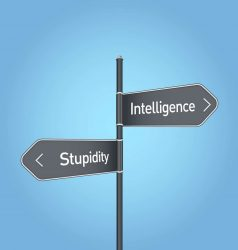 Intelligence vs stupidity choice road sign on blue background
